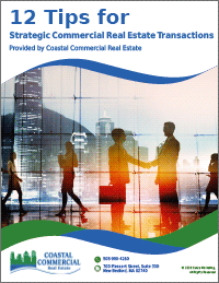 12 Tips for Strategic Commercial Real Estate Transactions